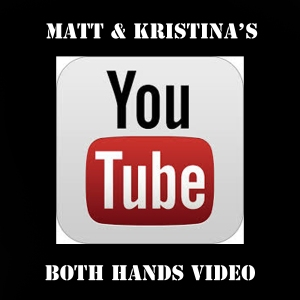 Both Hands You Tube video
